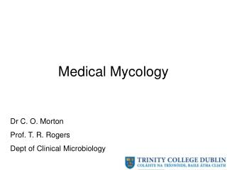 Medical Mycology