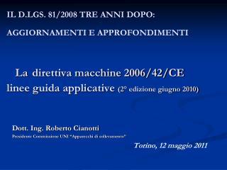 """Dott. Ing. Roberto Cianotti Presidente Commissione UNI """"Apparecchi di sollevamento"""""""
