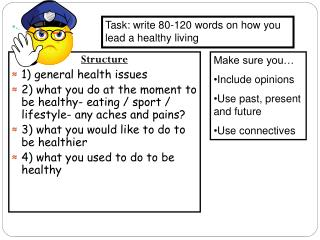 Structure 1) general health issues