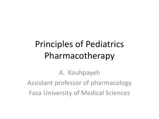 Principles of Pediatrics Pharmacotherapy