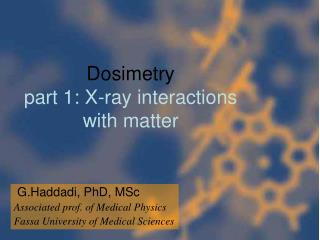 Dosimetry part 1: X-ray interactions with matter
