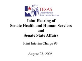 Joint Hearing of Senate Health and Human Services and Senate State Affairs