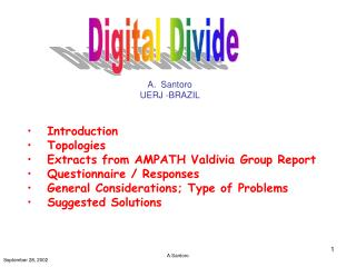 Introduction    Topologies    Extracts from AMPATH Valdivia Group Report