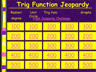Trig Function Jeopardy