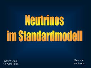 Neutrinos im Standardmodell