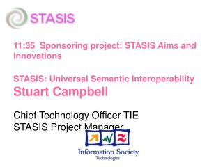 11:35  Sponsoring project: STASIS Aims and Innovations