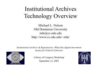 Institutional Archives & Repositories: What this digital movement means for Federal Libraries