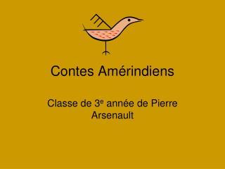 Contes Amérindiens