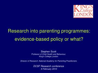 Research into parenting programmes: evidence-based policy or what?