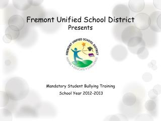 Fremont Unified School District Presents