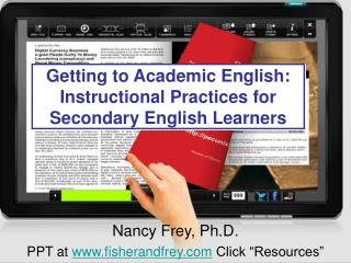 Getting to Academic English:  Instructional Practices for Secondary English Learners
