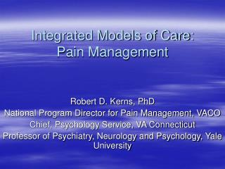 Integrated Models of Care: Pain Management