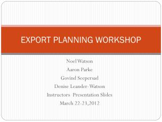 EXPORT PLANNING WORKSHOP