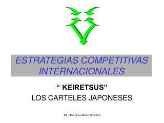 ESTRATEGIAS COMPETITIVAS INTERNACIONALES