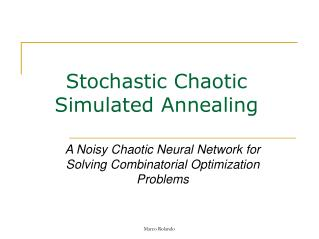 Stochastic Chaotic Simulated Annealing