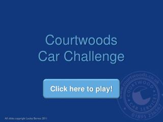 Courtwoods Car Challenge