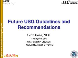 Future USG Guidelines and Recommendations
