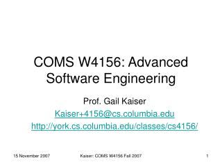 COMS W4156: Advanced Software Engineering