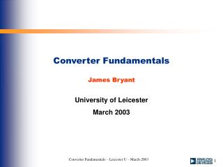 Converter Fundamentals James Bryant