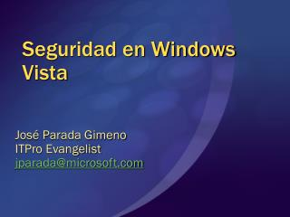 Seguridad en Windows Vista