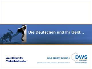 Die Deutschen und Ihr Geld…