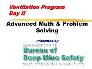 Ventilation Program Day II