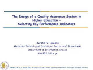 The Design of a Quality Assurance System in Higher Education –  Selecting Key Performance Indicators