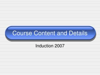 Course Content and Details