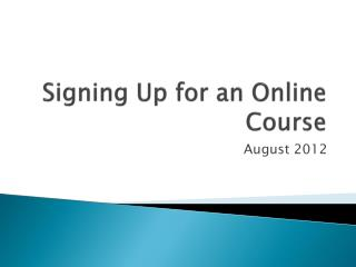 Signing Up for an Online Course