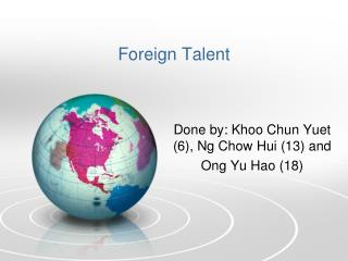 Foreign Talent