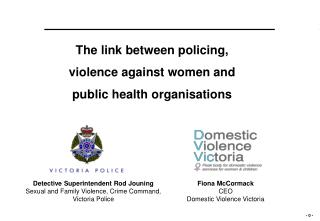 The link between policing,  violence against women and  public health organisations
