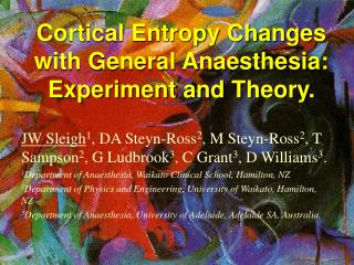Cortical Entropy Changes with General Anaesthesia: Experiment and Theory.