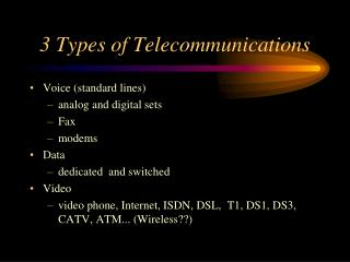 3 Types of Telecommunications