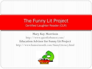 The Funny Lit Project Certified Laughter Reader (CLR)