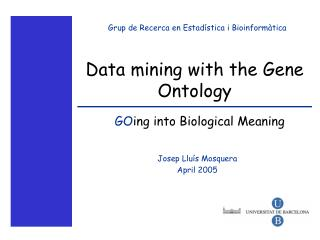Data mining with the Gene Ontology