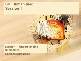 SD: Humanities:  Session 1