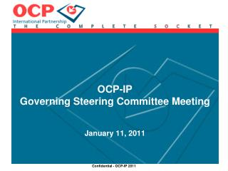 OCP-IP Governing Steering Committee Meeting January 11, 2011