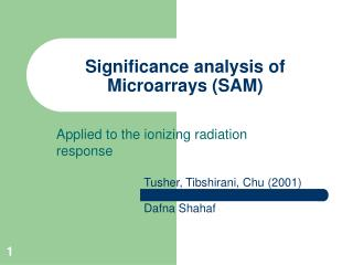 Significance analysis of Microarrays (SAM)
