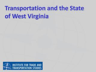 Transportation and the State of West Virginia