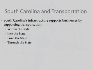 South Carolina and Transportation