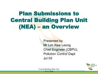 Plan Submissions to Central Building Plan Unit (NEA) – an Overview