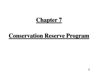 Chapter 7 Conservation Reserve Program