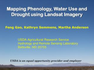 Mapping Phenology, Water Use and Drought using Landsat Imagery