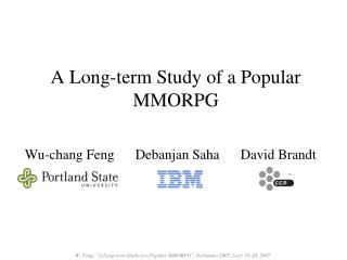 A Long-term Study of a Popular MMORPG