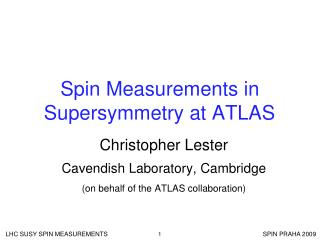 Spin Measurements in Supersymmetry at ATLAS
