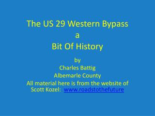 The US 29 Western Bypass a Bit Of History