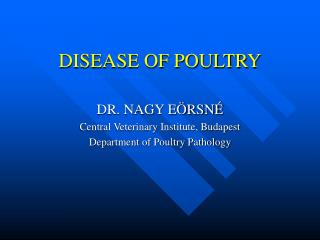 DISEASE OF POULTRY