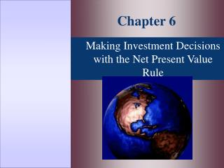 Making Investment Decisions with the Net Present Value Rule