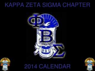 KAPPA ZETA SIGMA CHAPTER