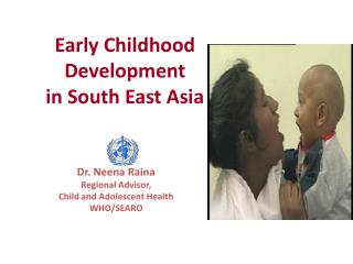 Early Childhood Development in South East Asia